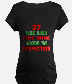 37 and like fine wine aging T-Shirt