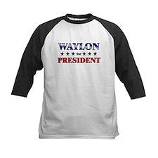 WAYLON for president Tee