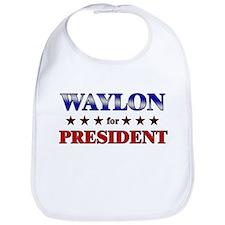 WAYLON for president Bib