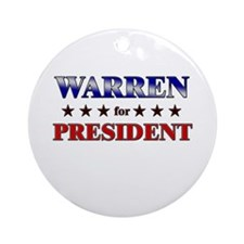 WARREN for president Ornament (Round)