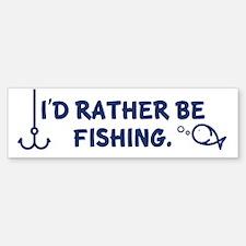 I'd Rather Be Fishing Bumper Bumper Bumper Sticker