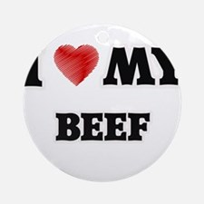 I Love My Beef food design Round Ornament