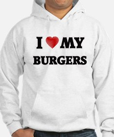 I Love My Burgers food design Hoodie