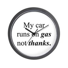 """""""Gas Not Thanks"""" Wall Clock"""