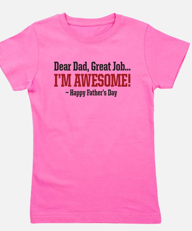 Cute Funny fathers day Girl's Tee