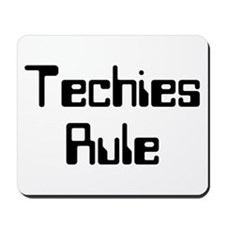 Techies Rule Mousepad