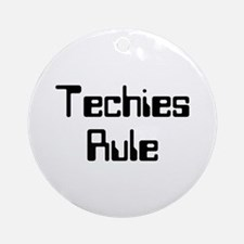 Techies Rule Ornament (Round)