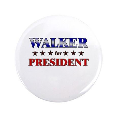 """WALKER for president 3.5"""" Button"""
