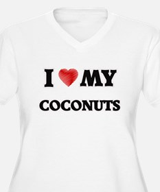 I Love My Coconuts food design Plus Size T-Shirt