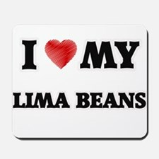 I Love My Lima Beans food design Mousepad