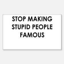 Stupid Famous People Decal
