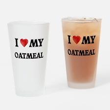 I Love My Oatmeal food design Drinking Glass
