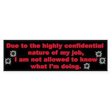 Confidential Job Bumper Bumper Bumper Sticker