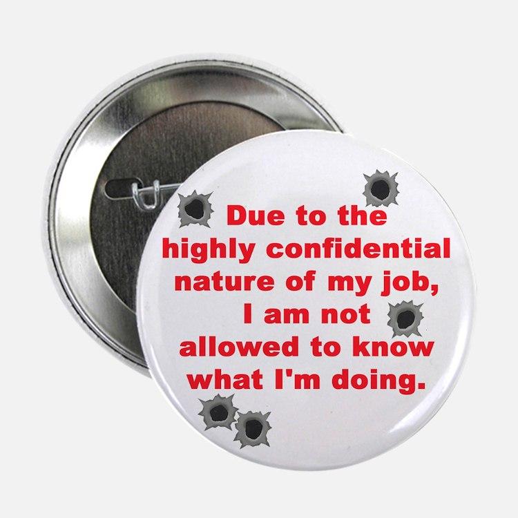 Confidential Job Button