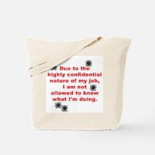 Confidential Job Tote Bag