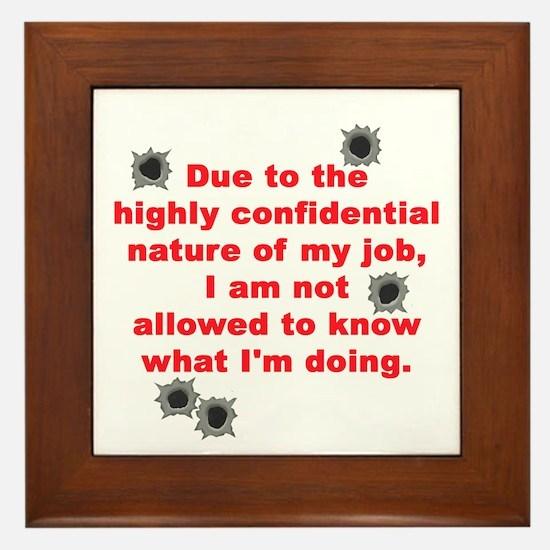 Confidential Job Framed Tile
