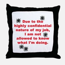 Confidential Job Throw Pillow