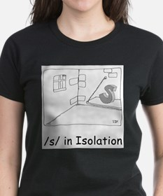 /s/ in Isolation T-Shirt