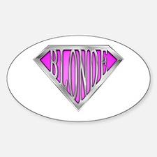 SuperBlonde(pink) Oval Decal