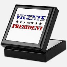 VICENTE for president Keepsake Box
