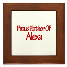 Proud Father of Alexa Framed Tile