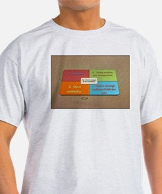 6th Quote; The 4 Rules of How to do Someth T-Shirt