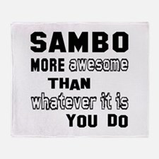 Sambo more awesome than whatever it Throw Blanket