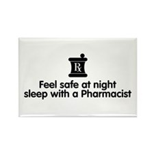 Feel Safe with a Pharmacist Rectangle Magnet