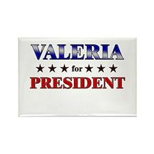 VALERIA for president Rectangle Magnet