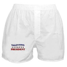 VALENTINA for president Boxer Shorts
