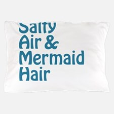 Salty Air Mermaid Hair Pillow Case
