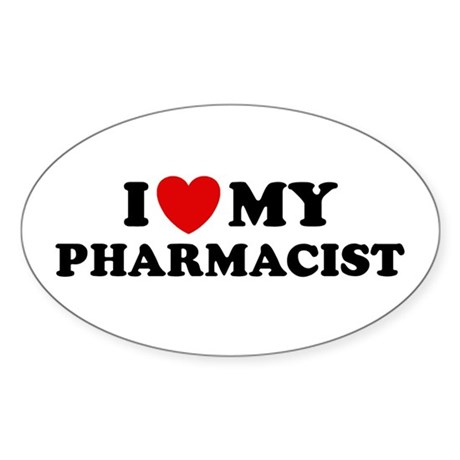 I Love My Pharmacist Oval Sticker