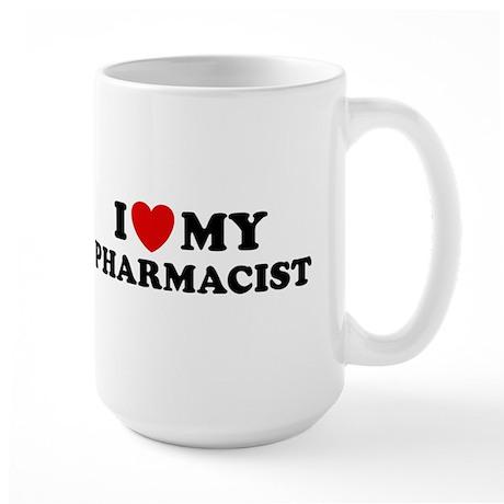 I Love My Pharmacist Large Mug