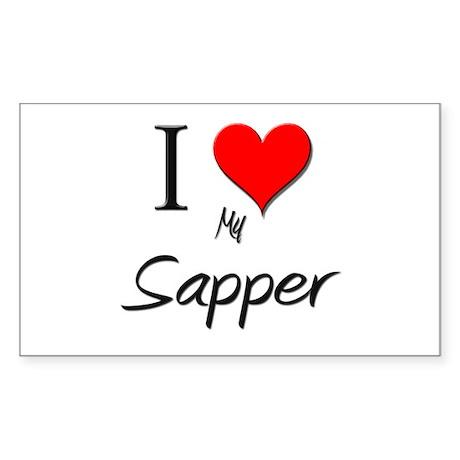 I Love My Sapper Rectangle Sticker