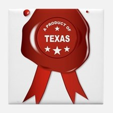 A Product Of Texas Tile Coaster