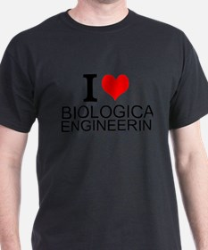 I Love Biological Engineering T-Shirt