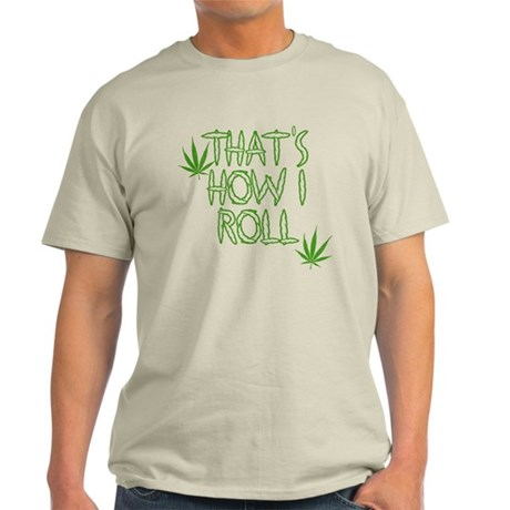 That's How I Roll (Vintage) Light T-Shirt