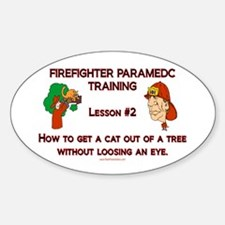 Firefighter Training Gifts Oval Decal