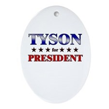 TYSON for president Oval Ornament