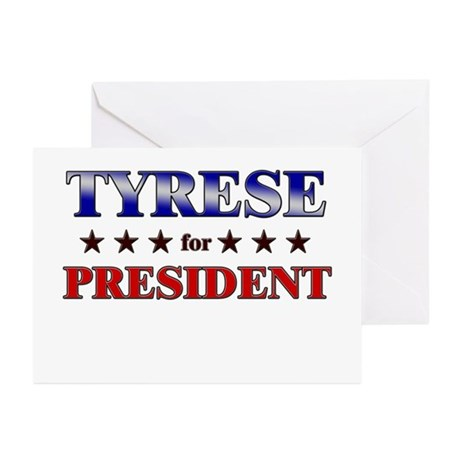 TYRESE for president Greeting Cards (Pk of 10)