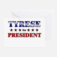 TYRESE for president Greeting Card