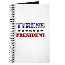 TYRESE for president Journal