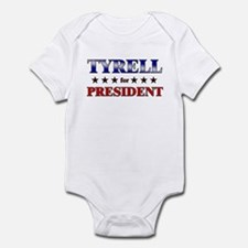 TYRELL for president Infant Bodysuit