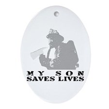 Firefighter Son Saves Lives Oval Ornament