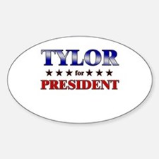 TYLOR for president Oval Decal
