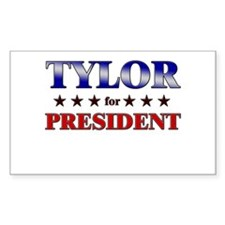 TYLOR for president Rectangle Decal