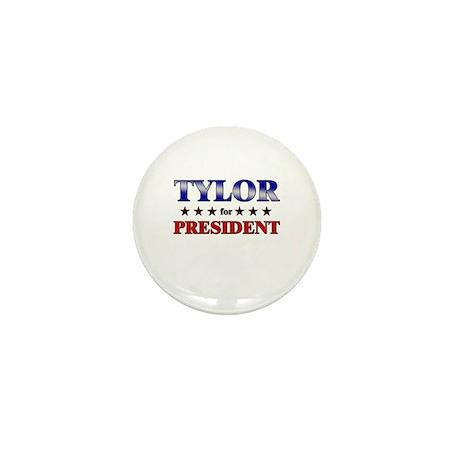 TYLOR for president Mini Button