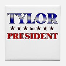 TYLOR for president Tile Coaster