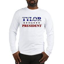 TYLOR for president Long Sleeve T-Shirt