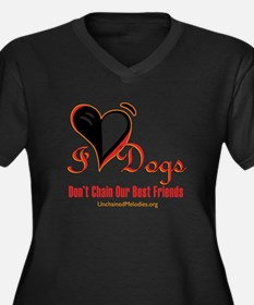 I Love Dogs: Don't Chain Our Best Friends Plus Siz